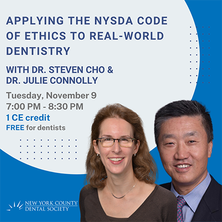 Applying the NYSDA Code of Ethics to Real-World Dentistry