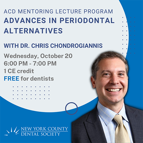 ACD Mentoring Lecture Program: Advances in Periodontal Alternatives